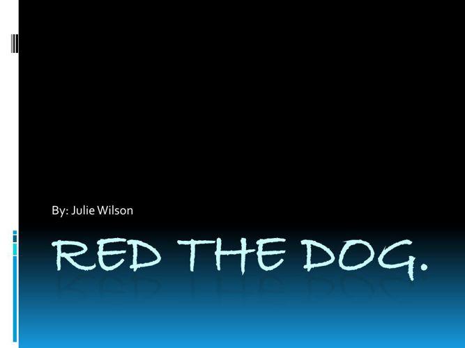 julie red the dog