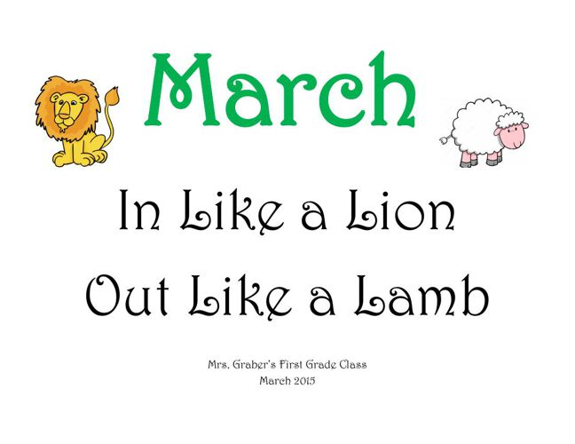 March In Like a LIon Out Like a Lamb