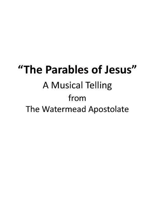 """THE PARABLES OF JESUS"" Musical (fULL SCRIPT)"