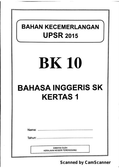 Ujian Percubaan UPSR 2015 - Terengganu - BI Kertas 1 - OTI 3 - B