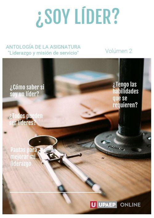 """Antología """"Liderazgo y misión de servicio"""" Volumen 2"""