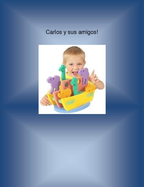 Carlos y sus amigos!