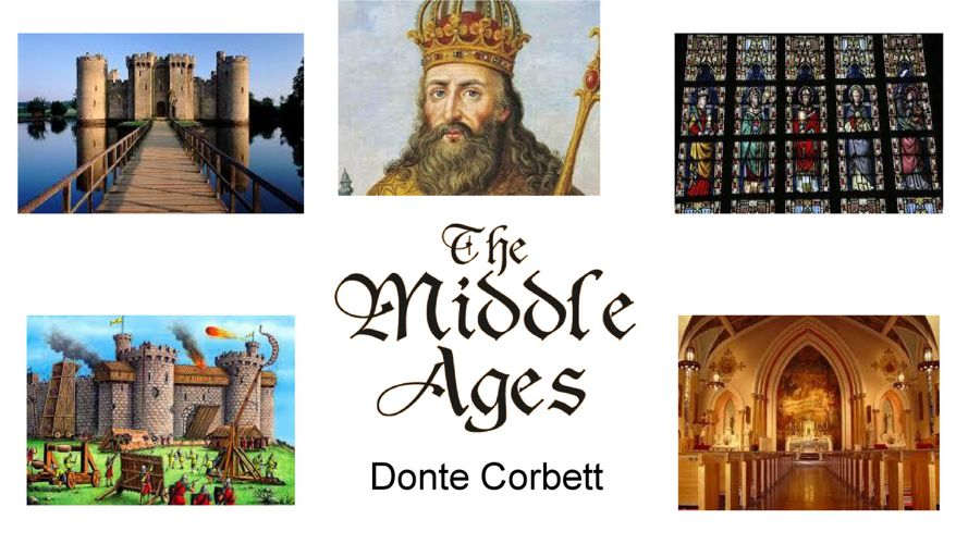 Flipsnack Project - Middle Ages - Donte Corbett