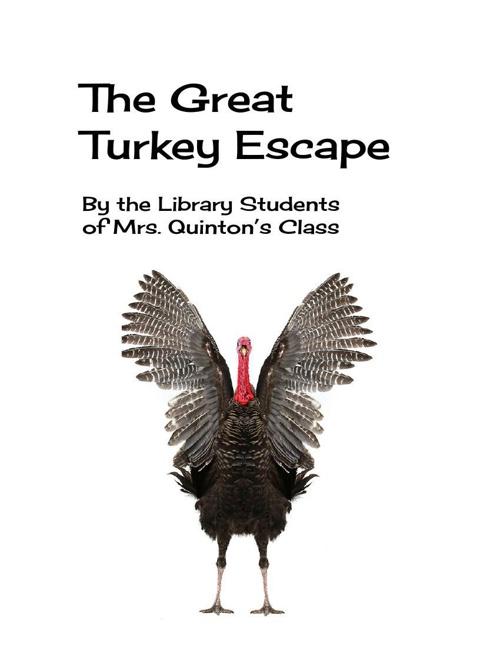 The Great Turkey Escape by 1Quinton