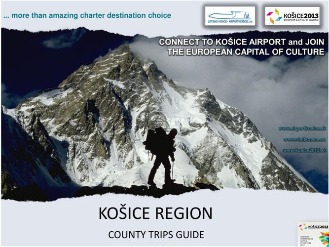 KOSICE 2013 - COUNTRY TRIPS