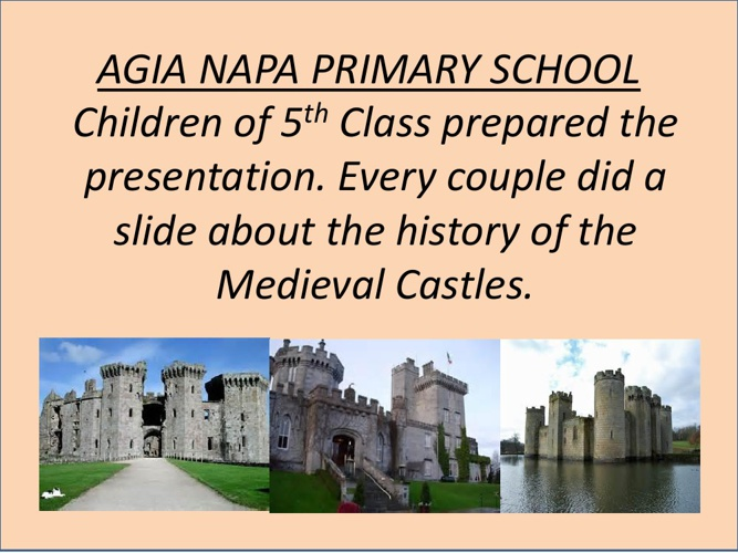 MEDIEVAL CASTLES PRESENTATION FROM CYPRUS