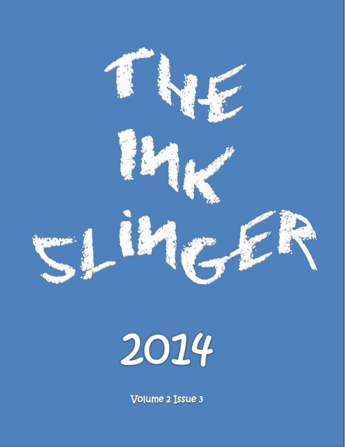 The Ink Slinger, Vol. 2, Issue 3