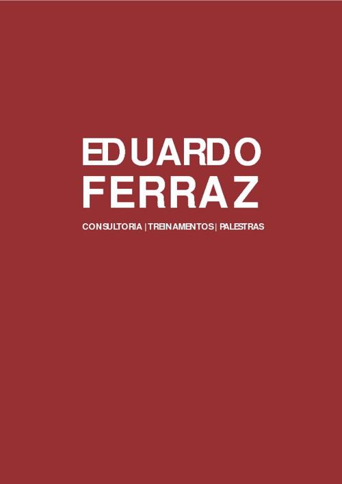 Eduardo Ferraz - Apresentação - Mídia