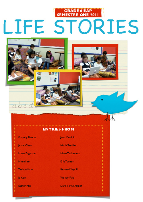 Grade 6 EAP Life Stories Semester One 2011