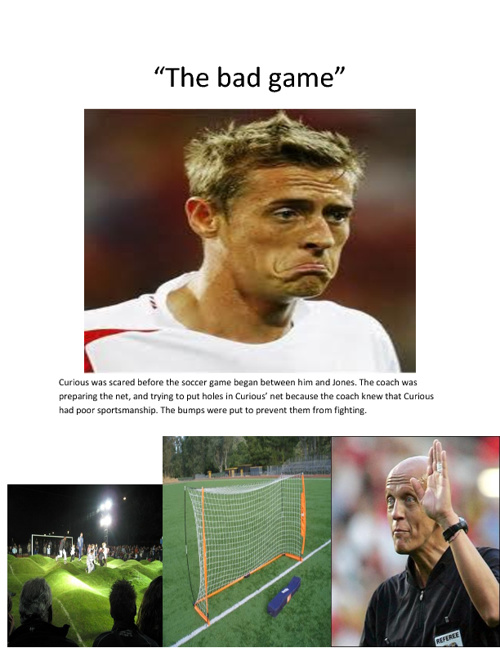 The bad soccer game.