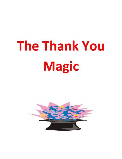 The Thank You Magic