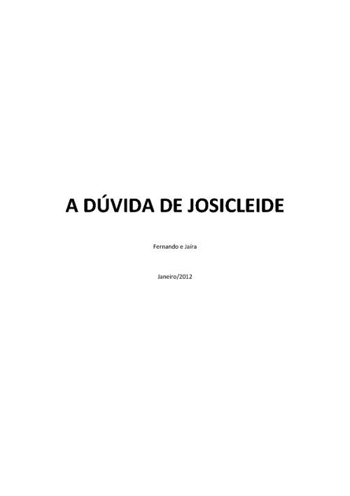 A DÚVIDA DE JOSICLEIDE