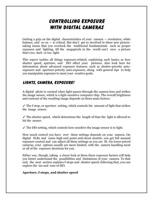 Controlling Exposure with Digital Cameras