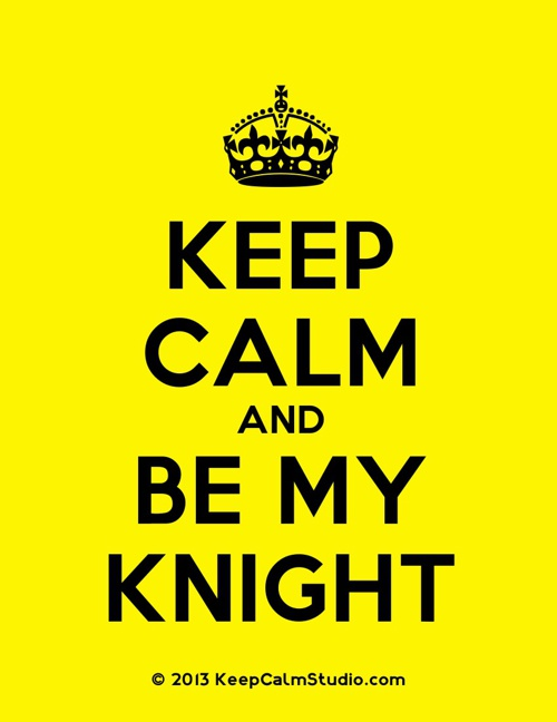 Be My Knight
