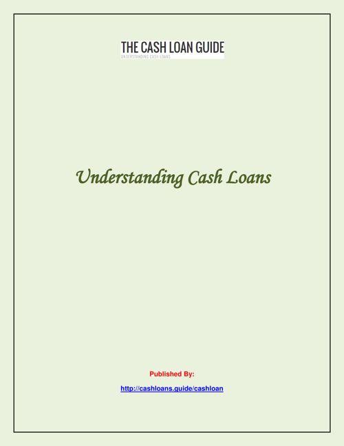 Understanding Cash Loans