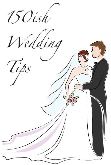 150ish Wedding Tips