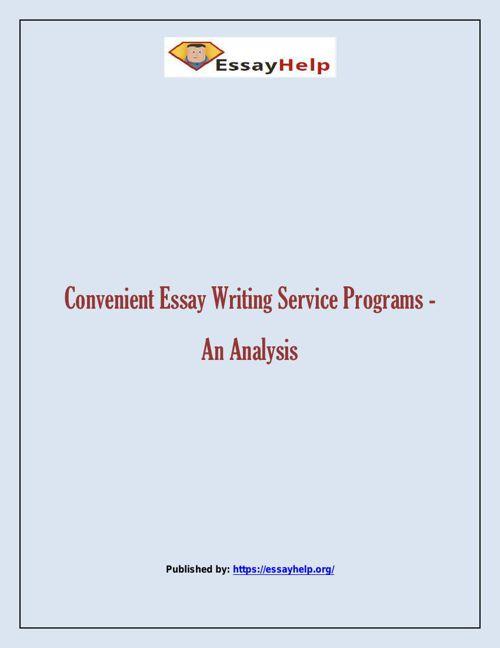 Convenient Essay Writing Service Programs - An Analysis