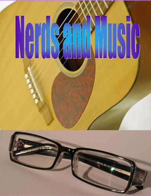 Nerds and Music