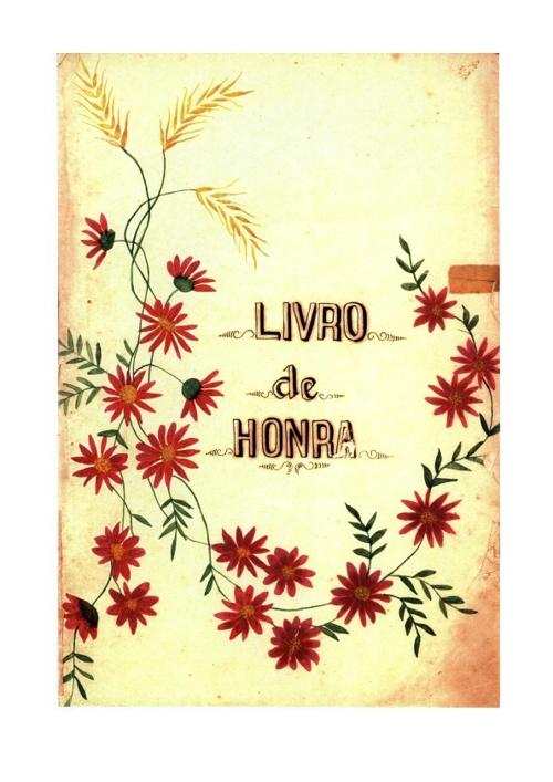 """Livro de Honra """"Grupo Escolar Lauro Muller"""""""