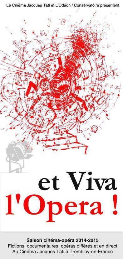 Et Viva l'Opéra ! l'art des émotions.