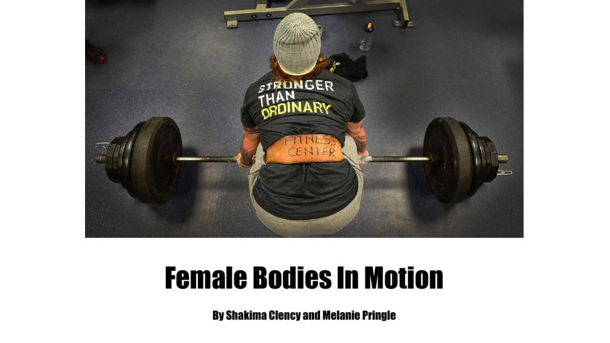 Female Bodies in Motion