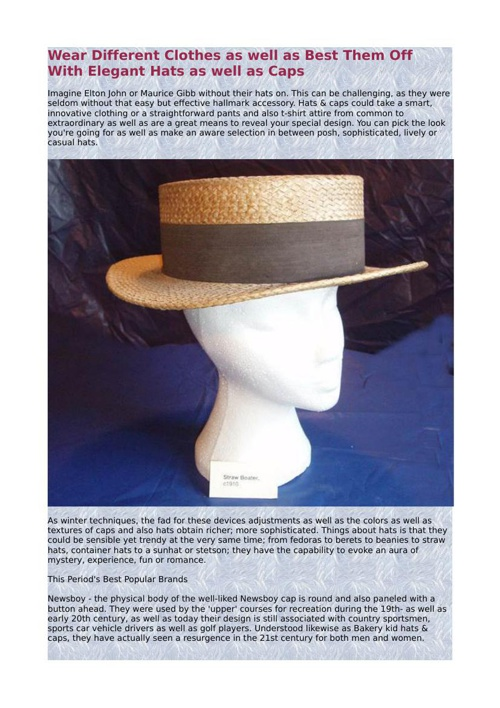 Wear Different Clothes as well as Best Them Off With Elegant Hat