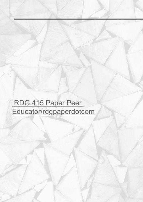 RDG 415 Paper Peer Educator/rdgpaperdotcom
