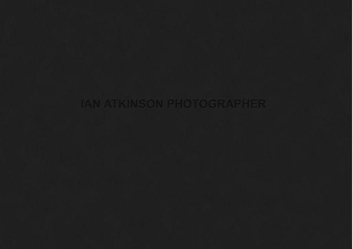 Ian Atkinson Photographer Work 2016