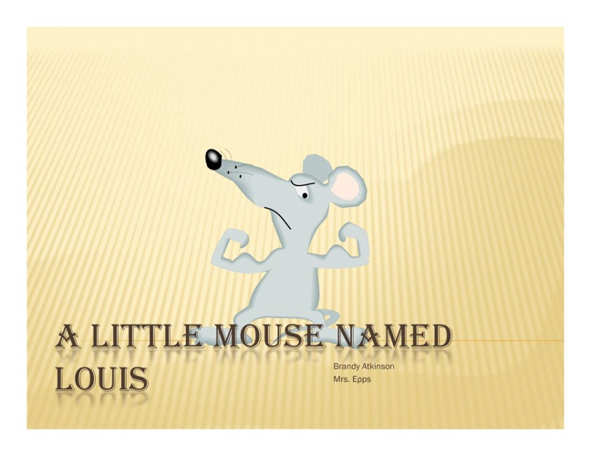 A Mouse Named Louis