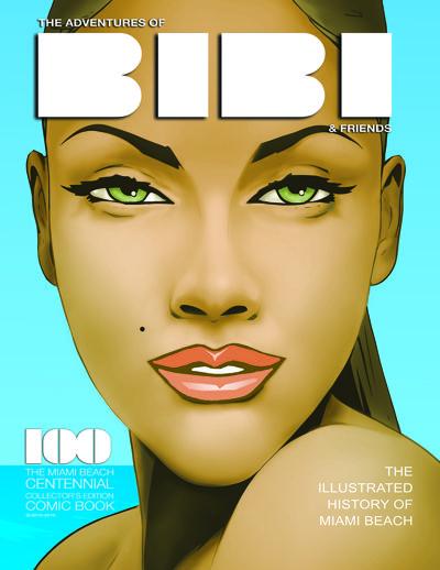 The Adventures of Bibi & Friends Miami Beach Centennial Comic Bo