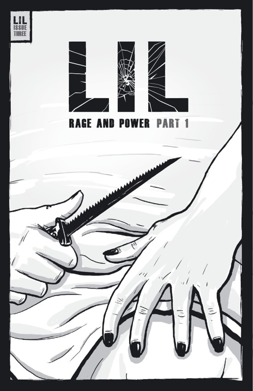 LIL ISSUE 3 - RAGE AND POWER - PART 1