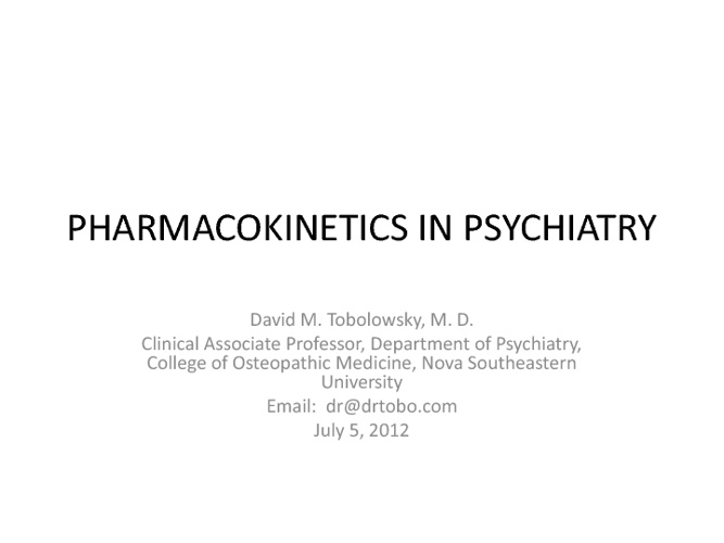PHARMACOKINETICS by Dr. Tobolowsky