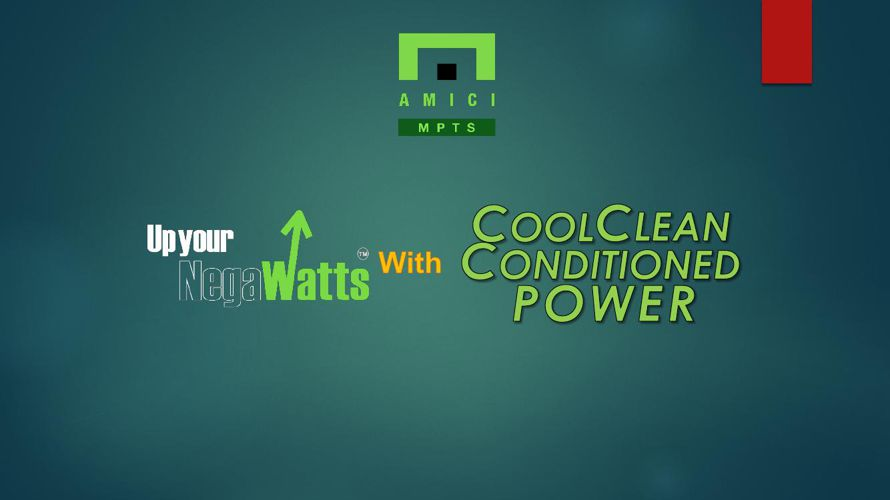 COOL CLEAN CONDITIONED POWER