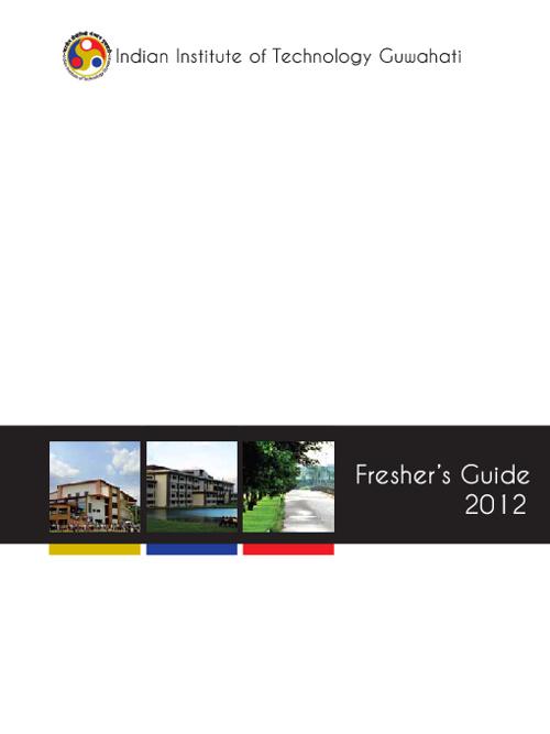 Freshers Guide 2012 - IIT Guwahati
