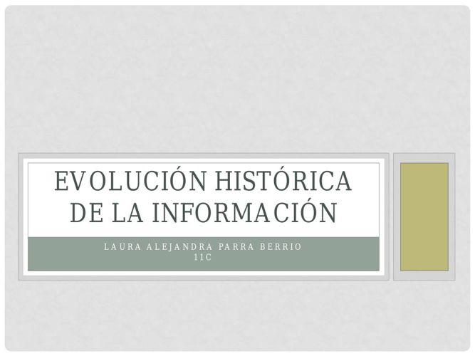 Evolución Histórica de la información
