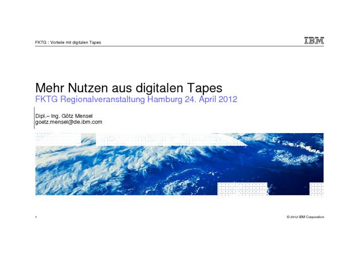 FKTG-Regionalgruppe Hamburg: Mehr Nutzen aus digitalen Tapes