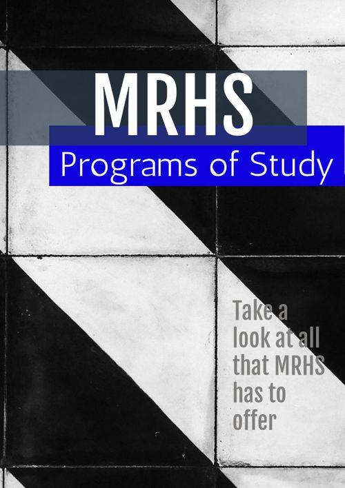 MRHS Programs of study