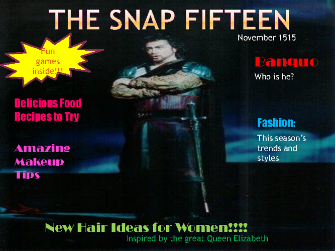 The Snap Fifteen Magazine - Macbeth