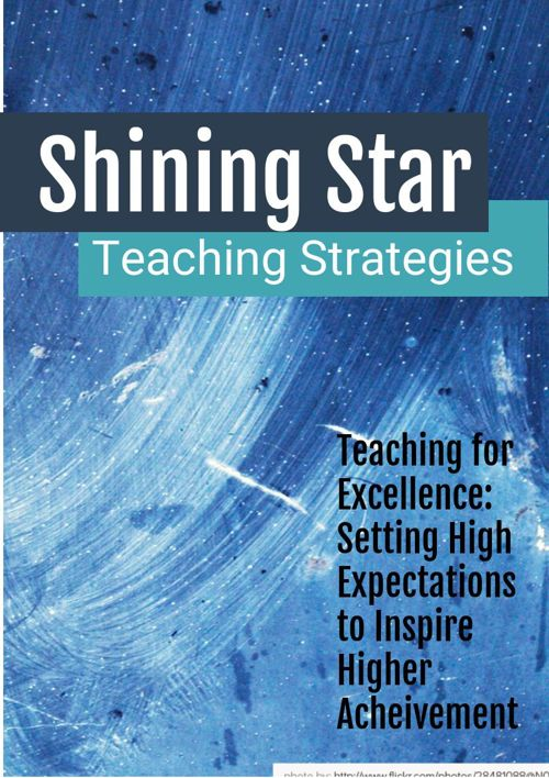 ShiningStar - Setting HIgh Expectaions in the Classroom