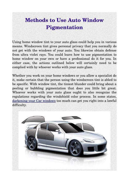 Methods to Use Auto Window Pigmentation