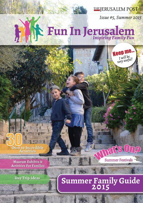 Jerusalem Summer Family Guide 2015 - Fun In Jerusalem