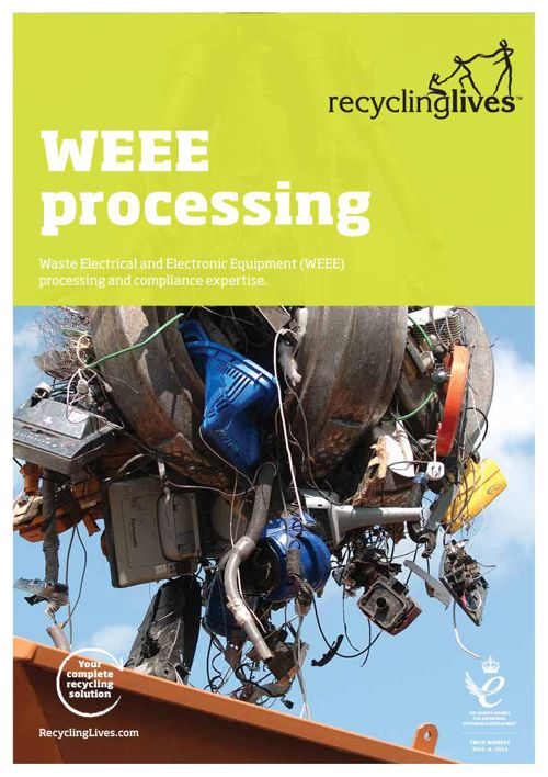 Recycling Lives Waste Electrical & Electronic Equipment Processi