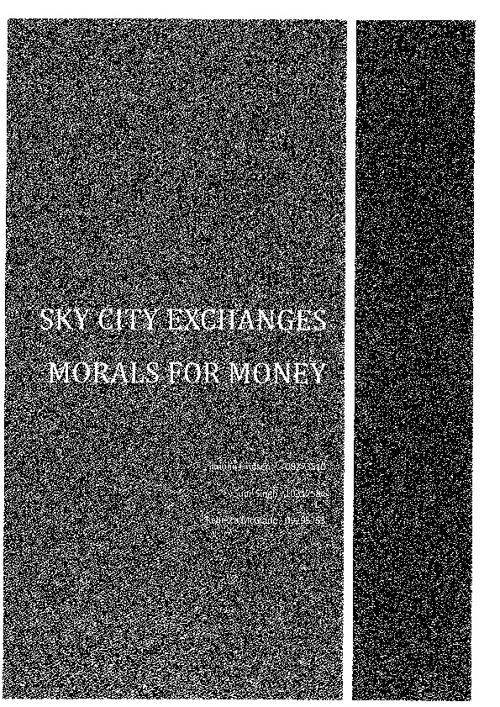 SkyCity Exchanges Morals for Money