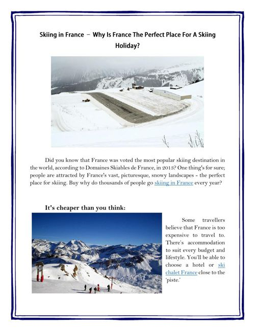 Skiing in France – Why Is France The Perfect Place For A Skiing