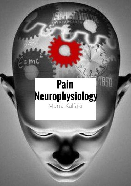 Νευροφυσιολογία του Πόνου - Pain Neurophysiology