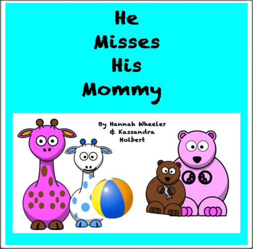 His Misses His Mommy