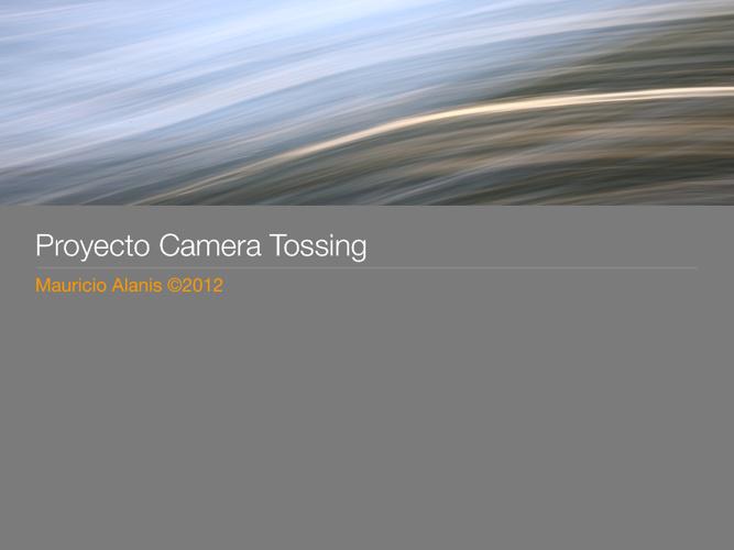Camera Tossing