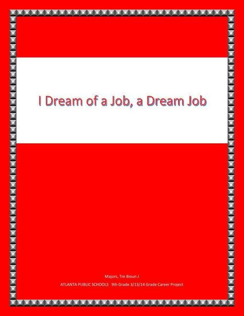 I Dream of a Job, a Dream Job