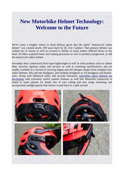 New Motorbike Helmet Technology: Welcome to the Future
