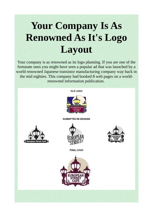 Your Company Is As Renowned As It's Logo Layout